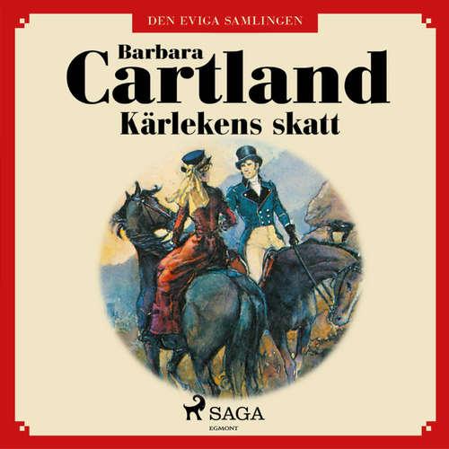 Audiokniha Kärlekens skatt - Den eviga samlingen 27 - Barbara Cartland - Ida Olsson