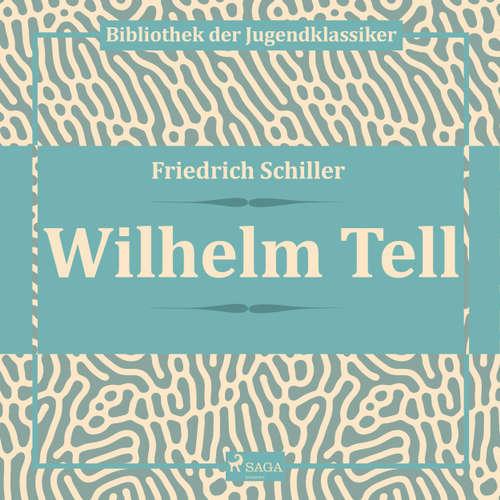 Hoerbuch Wilhelm Tell - Friedrich Schiller - Hans Eckhardt