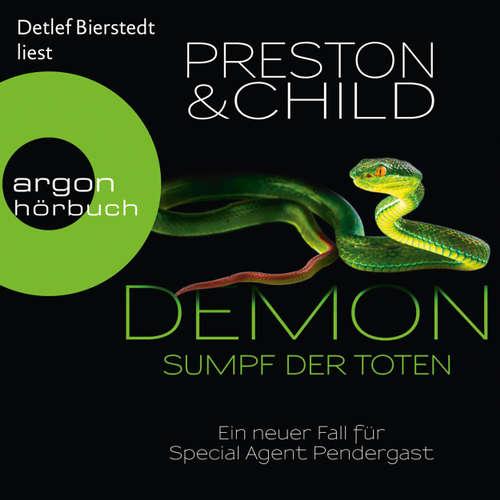 Hoerbuch Demon - Sumpf der Toten - Ein neuer Fall für Special Agent Pendergast - Douglas Preston - Detlef Bierstedt