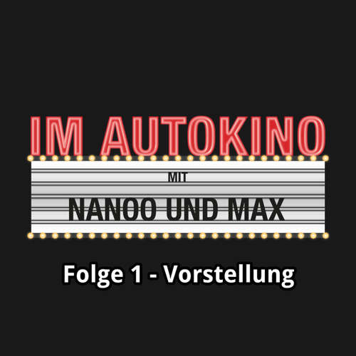 """Hoerbuch Im Autokino, Folge 1: Vorstellung - Max """"Rockstah"""" Nachtsheim - Max """"Rockstah"""" Nachtsheim"""