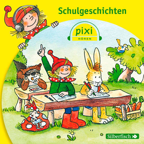 Pixi Hören, Schulgeschichten