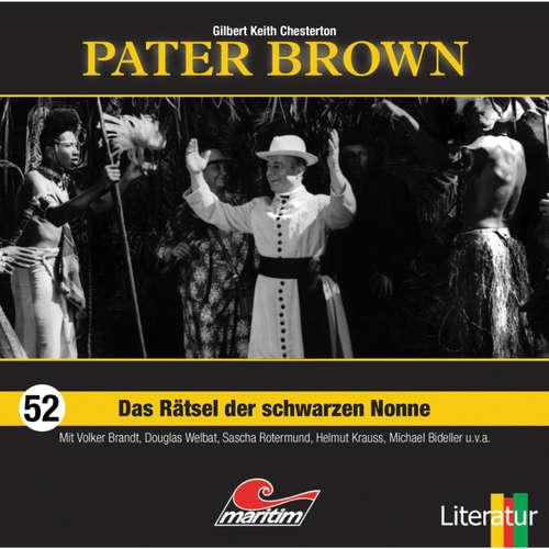 Hoerbuch Pater Brown, Folge 52: Das Rätsel der schwarzen Nonne - Gilbert Keith Chesterton - Volker Brandt