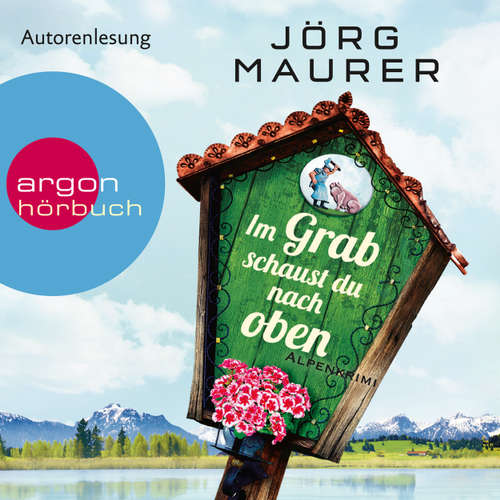 Hoerbuch Im Grab schaust du nach oben - Jörg Maurer - Jörg Maurer