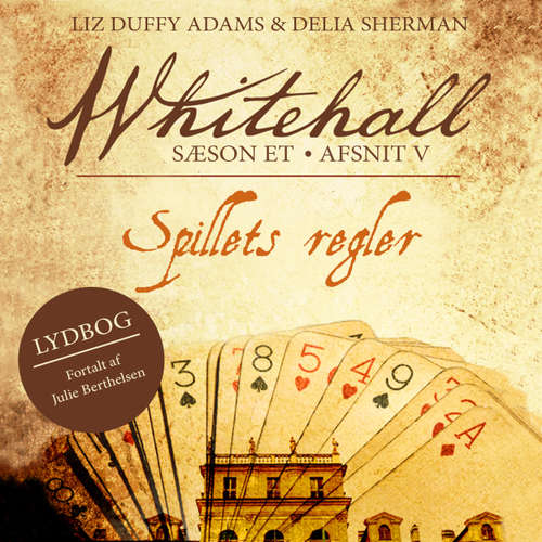 Audiokniha Spillets regler - Whitehall 5 - Liz Duffy Adams - Julie Berthelsen