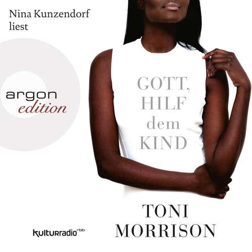 Hoerbuch Gott, hilf dem Kind - Toni Morrison - Nina Kunzendorf