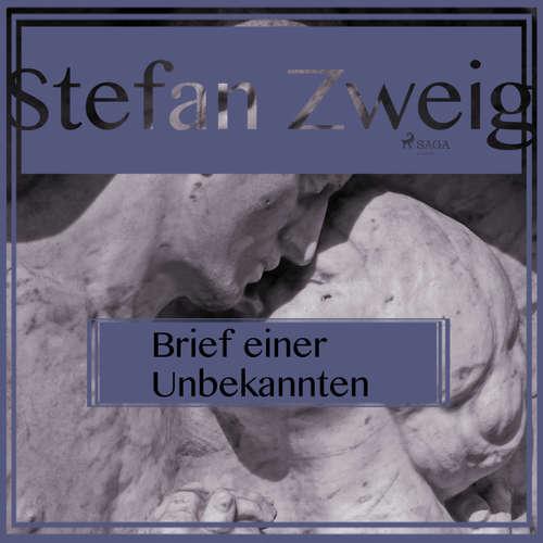 Hoerbuch Brief einer Unbekannten - Stefan Zweig - Reiner Unglaub