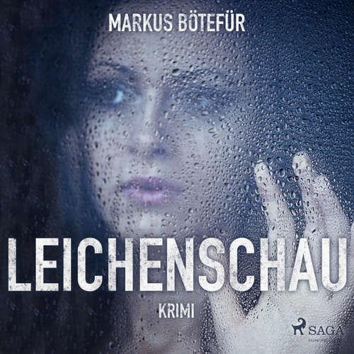 Hoerbuch Leichenschau - Markus Bötefür - Annabelle Krieg