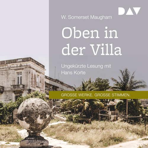 Hoerbuch Oben in der Villa - W. Somerset Maugham - Hans Korte