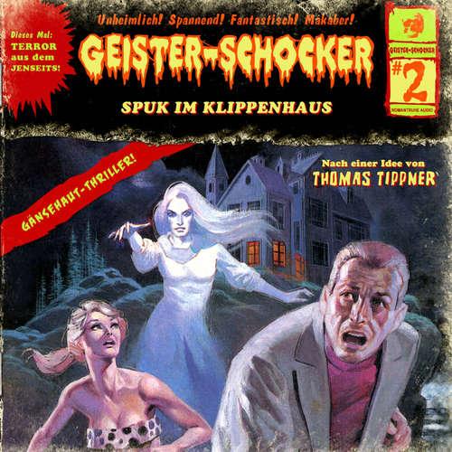 Hoerbuch Geister-Schocker, Folge 2: Spuk im Klippenhaus - Thomas Tippner - Heidi Schaffrath
