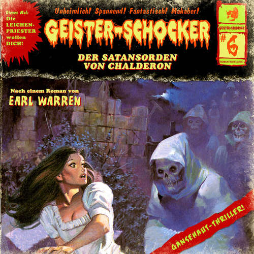 Hoerbuch Geister-Schocker, Folge 6: Der Satansorden von Chalderon - Earl Warren - Jens Wendland