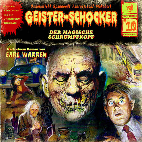 Hoerbuch Geister-Schocker, Folge 10: Der magische Schrumpfkopf - Earl Warren - Claus Wilcke