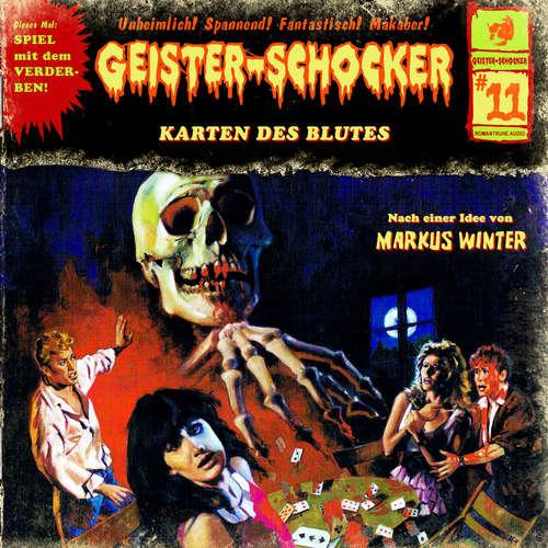 Hoerbuch Geister-Schocker, Folge 11: Die Karten des Blutes - Markus Winter - Marin Keßler