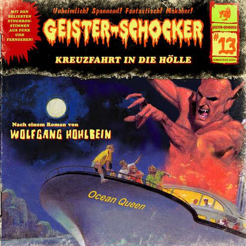 Hoerbuch Geister-Schocker, Folge 13: Kreuzfahrt in die Hölle - Wolfgang Hohlbein - Charles Rettinghaus