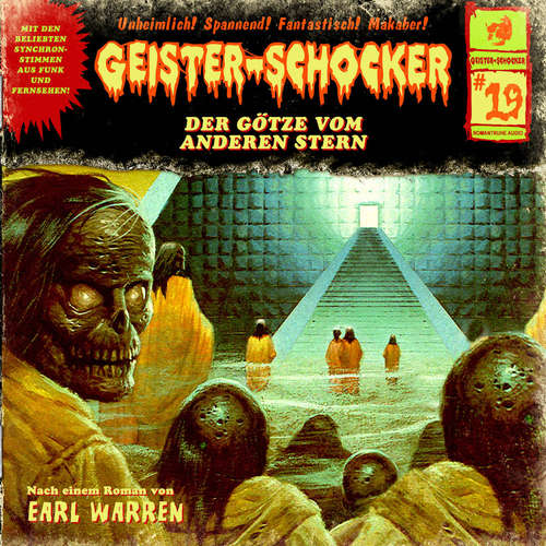 Hoerbuch Geister-Schocker, Folge 19: Der Götze vom anderen Stern - Earl Warren - Karlheinz Tafel