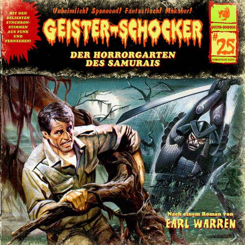Hoerbuch Geister-Schocker, Folge 25: Der Horrorgarten des Samurais - Earl Warren - Karlheinz Tafel