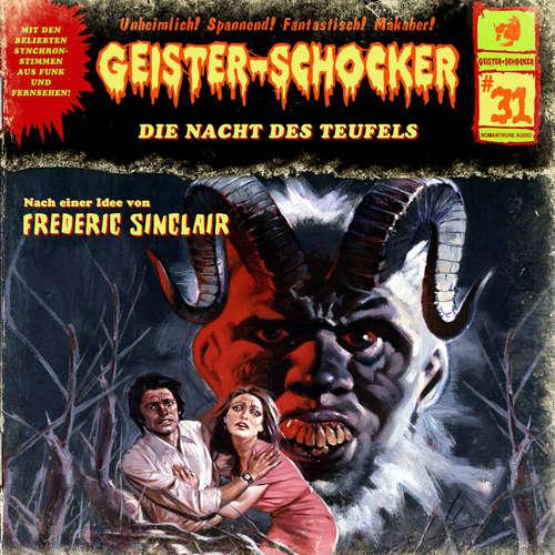 Hoerbuch Geister-Schocker, Folge 31: Die Nacht des Teufels - Frederic Sinclair - Tom Steinbrecher