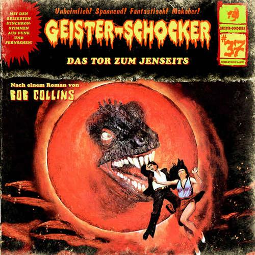Hoerbuch Geister-Schocker, Folge 37: Das Tor zum Jenseits - Bob Collins - Martin Sabel