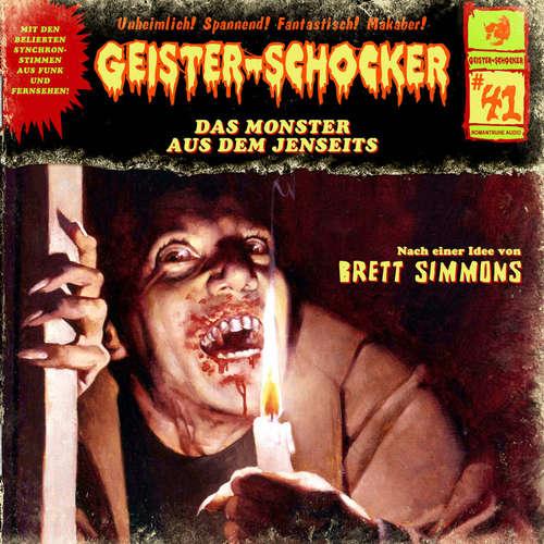 Hoerbuch Geister-Schocker, Folge 41: Das Monster aus dem Jenseits - Brett Simmons - Helgo Liebig