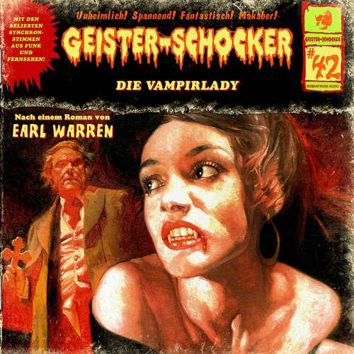 Hoerbuch Geister-Schocker, Folge 42: Die Vampirlady - Earl Warren - Helgo Liebig