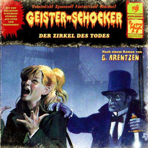 Hoerbuch Geister-Schocker, Folge 47: Der Zirkel des Todes - G. Arentzen - Rainer Gerlach