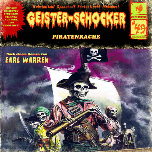 Hoerbuch Geister-Schocker, Folge 49: Piratenrache - Earl Warren - Helgo Liebig