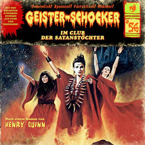 Hoerbuch Geister-Schocker, Folge 56: Im Club der Satanstöchter - Henry Quinn - Jens Wendland