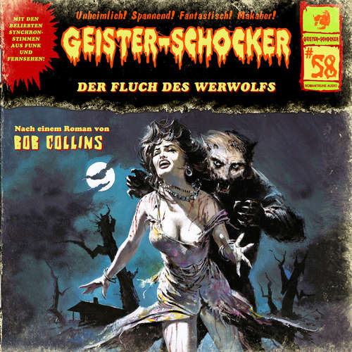 Hoerbuch Geister-Schocker, Folge 58: Der Fluch des Werwolfs - Bob Collins - Helgo Liebig