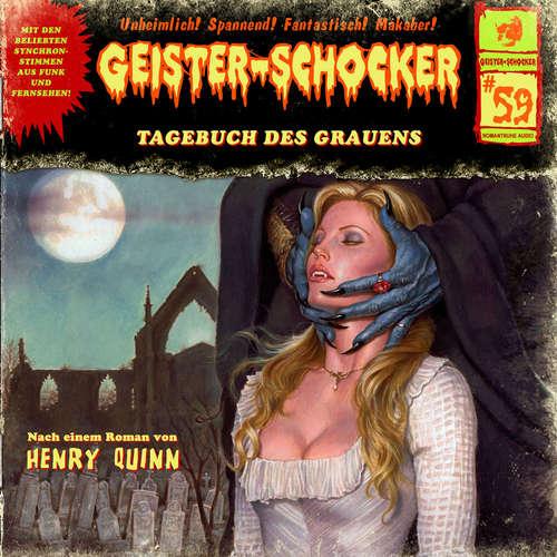 Hoerbuch Geister-Schocker, Folge 59: Tagebuch des Grauens - Henry Quinn - Martin Kautz