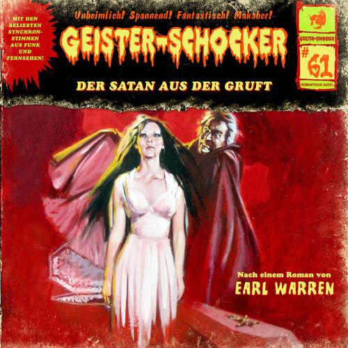 Hoerbuch Geister-Schocker, Folge 61: Der Satan aus der Gruft - Earl Warren - Norman Matt