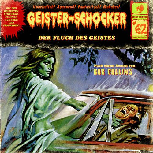 Hoerbuch Geister-Schocker, Folge 62: Der Fluch des Geistes - Bob Collins - Christian Stark