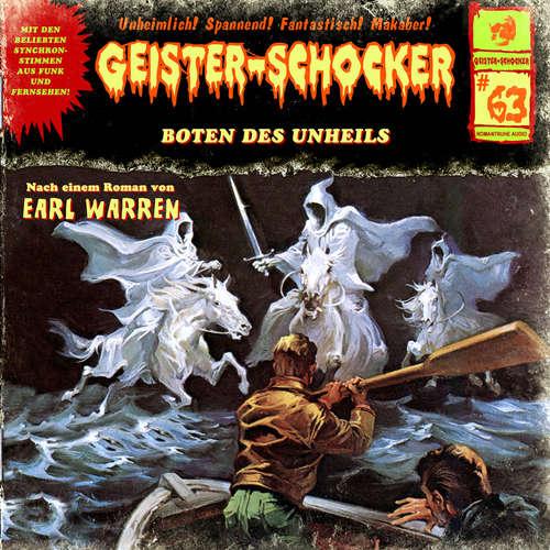 Hoerbuch Geister-Schocker, Folge 63: Boten des Unheils - Earl Warren - Martin Kautz
