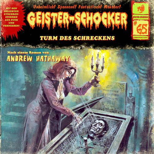 Hoerbuch Geister-Schocker, Folge 65: Turm des Schreckens - Andrew Hathaway - Patrick Bach