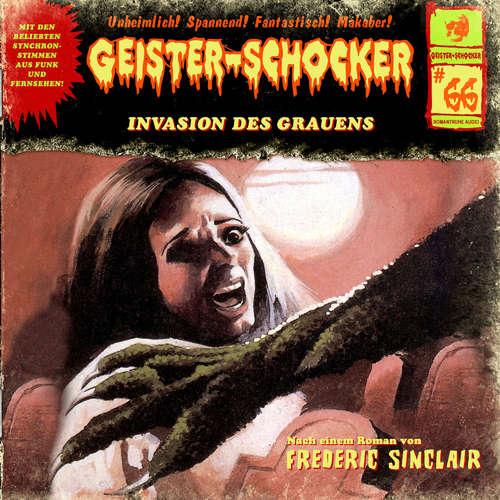 Hoerbuch Geister-Schocker, Folge 66: Invasion des Grauens - Frederic Sinclair - Michael Bideller
