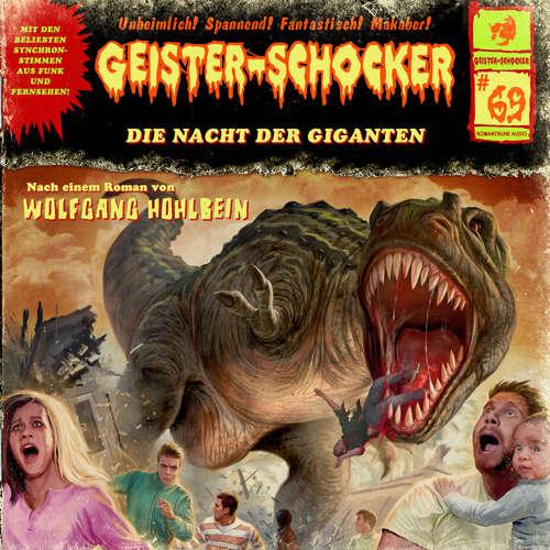 Hoerbuch Geister-Schocker, Folge 69: Die Nacht der Giganten - Wolfgang Hohlbein - Santiago Ziesmer