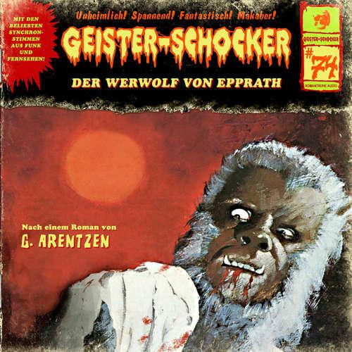 Hoerbuch Geister-Schocker, Folge 74: Der Werwolf von Epprath - G. Arentzen - Sascha Rotermund