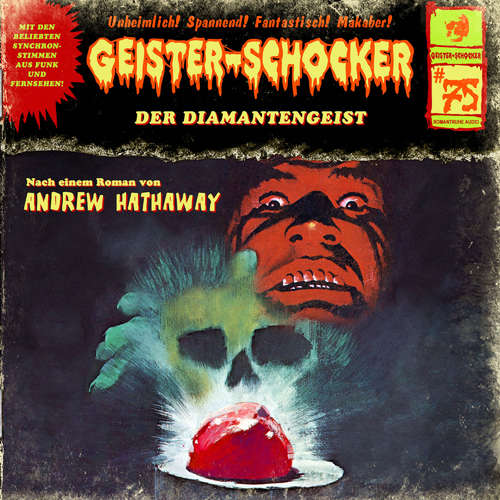 Hoerbuch Geister-Schocker, Folge 75: Der Diamantengeist - Andrew Hathaway - Patrick Bach