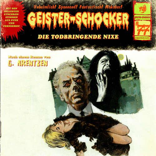 Hoerbuch Geister-Schocker, Folge 77: Die todbringende Nixe - G. Arentzen - Karen Schulz-Vobach
