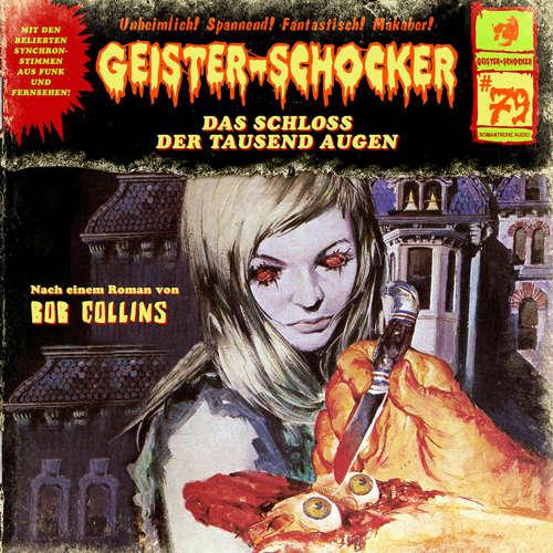 Hoerbuch Geister-Schocker, Folge 79: Das Schloss der tausend Augen - Bob Collins - Christian Stark