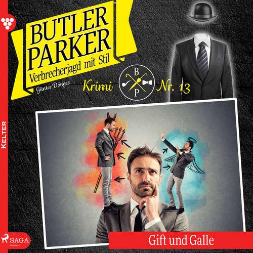 Hoerbuch Butler Parker, 13: Gift und Galle - Günter Dönges - Jan Katzenberger
