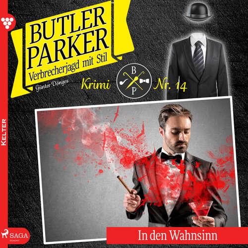 Hoerbuch Butler Parker, 14: In den Wahnsinn - Günter Dönges - Jan Katzenberger