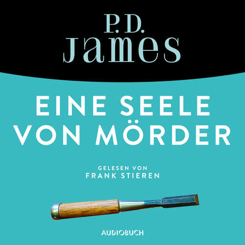 Hoerbuch Eine Seele von Mörder - Ein Fall für Adam Dalgliesh 2 - P. D. James - Frank Stieren
