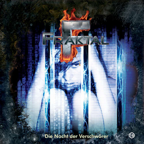 Hoerbuch Fraktal, Folge 10: Die Nacht der Verschwörer - Peter Lerf - Johannes Steck