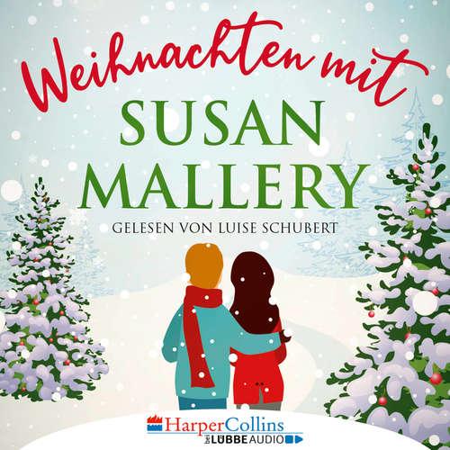 Hoerbuch Weihnachten mit Susan Mallery - Fool's Gold Novellen - Susan Mallery - Luise Schubert