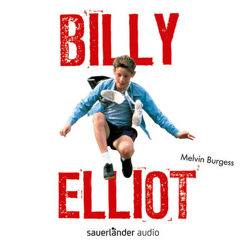 Hoerbuch Billy Elliot - Melvin Burgess - Julian Greis