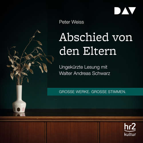 Hoerbuch Abschied von den Eltern - Peter Weiss - Walter Andreas Schwarz
