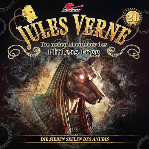 Hoerbuch Jules Verne, Die neuen Abenteuer des Phileas Fogg, Folge 21: Die sieben Seelen des Anubis - Marc Freund - Christian Brückner