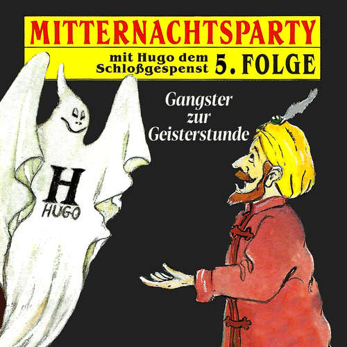 Hoerbuch Mitternachtsparty, Folge 5: Gangster zur Geisterstunde - Thorsten Warnecke - Michael Harck