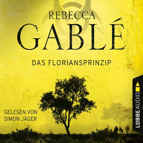 Hoerbuch Das Floriansprinzip - Rebecca Gablé - Simon Jäger