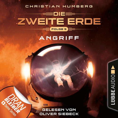 Hoerbuch Mission Genesis - Die zweite Erde, Folge 5: Angriff - Christian Humberg - Oliver Siebeck
