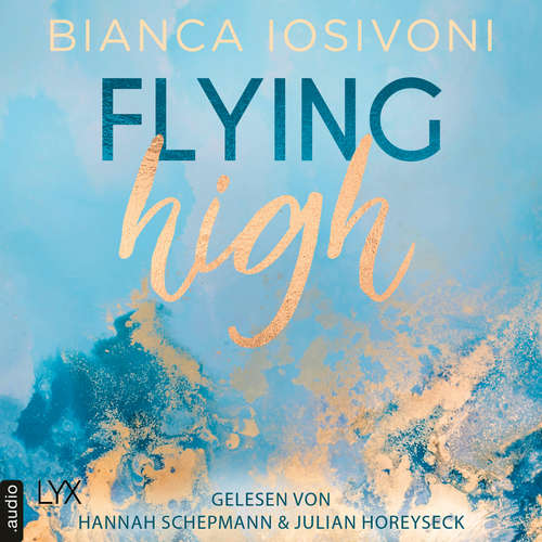 Audiobook Flying High - Hailee & Chase 2 - Bianca Iosivoni - Hannah Schepmann